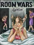 Room Wars ebook by Agy Wilson