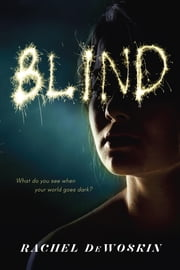 Blind ebook by Rachel Dewoskin