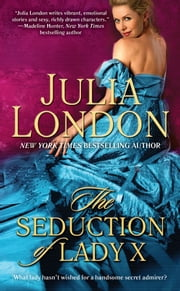 The Seduction of Lady X ebook by Julia London