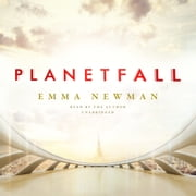 Planetfall audiobook by Emma Newman