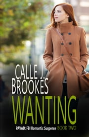 Wanting ebook by Calle J. Brookes