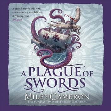 A Plague of Swords audiobook by Miles Cameron