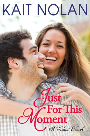 Just For This Moment - A Small Town Southern Romance ebook by Kait Nolan