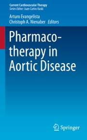 Pharmacotherapy in Aortic Disease ebook by Arturo Evangelista,Christoph A. Nienaber