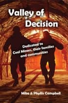 Valley of Decision ebook by Mike Campbell, Phyllis Campbell