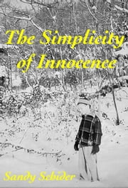 The Simplicity of Innocence ebook by Sandy Schider