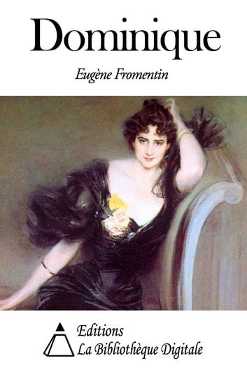 Dominique ebook by Anatole France