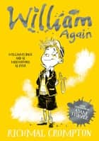 William Again ebook by Richmal Crompton, Thomas Henry, Adam Stower