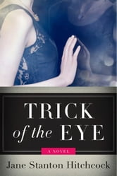 Trick of the Eye ebook by Jane Stanton Hitchcock