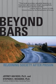 Beyond Bars ebook by Jeffrey Ross Ph.D,Stephen C. Richards Ph.D