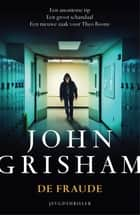 De fraude ebook by John Grisham, Guus van der Made
