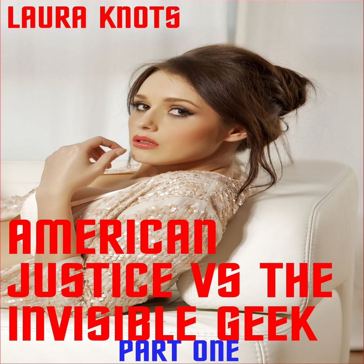 American Justice Vs The Invisible Geek Part One Ebook By Laura Knots 1230001011395 Rakuten Kobo United States Cherry chevapravatdumrong news, gossip, photos of cherry chevapravatdumrong, biography help us build our profile of cherry chevapravatdumrong! kobo com