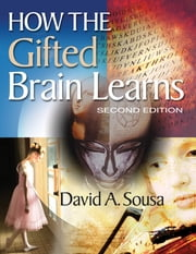 How the Gifted Brain Learns ebook by