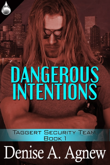 Dangerous Intention ebook by Denise A. Agnew