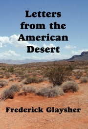 Letters From The American Desert. Signposts Of A Journey, A Vision. ebook by Kobo.Web.Store.Products.Fields.ContributorFieldViewModel