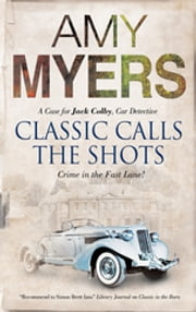 Classic Calls the Shots ebook by Amy Myers