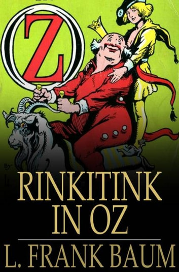 Rinkitink in Oz ebook by L. Frank Baum