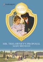 Mr. Trelawney's Proposal ebook by Mary Brendan