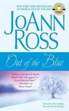 Out of the Blue ebook by JoAnn Ross