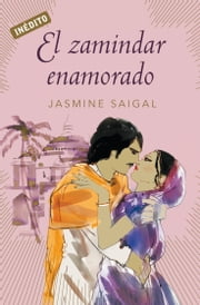 El zamindar enamorado ebook by Jasmine Saigal