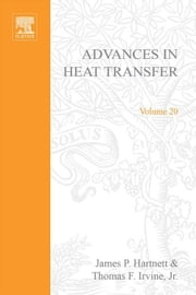 ADVANCES IN HEAT TRANSFER VOLUME 20 ebook by Meurant, Gerard