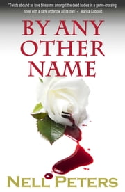 By Any Other Name ebook by Nell Peters