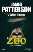 Zoo ebook by James Patterson, Michael Ledwidge, Sebastian Danchin