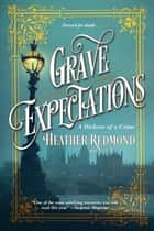Grave Expectations ebook by Heather Redmond