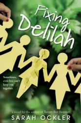 Fixing Delilah ebook by Sarah Ockler