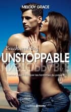 Unstoppable (version française) ebook by Melody Grace, Camille S.
