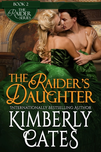 The Raider's Daughter ebook by Kimberly Cates