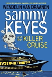 Sammy Keyes and the Killer Cruise ebook by Wendelin Van Draanen