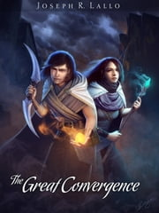 The Great Convergence ebook by Joseph R. Lallo