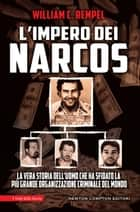 L'impero dei narcos ebook by William C. Rempel