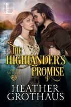 The Highlander's Promise ebook by