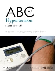 ABC of Hypertension ebook by Gareth Beevers,Gregory Y. H. Lip,Eoin O'Brien