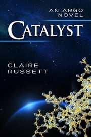 Catalyst ebook by Claire Russett