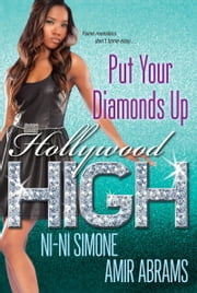 Put Your Diamonds Up! ebook by Ni-Ni Simone,Amir Abrams