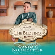 The Blessing audiobook by Wanda E Brunstetter