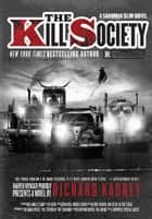 The Kill Society - A Sandman Slim Novel ebook by Richard Kadrey