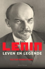 Lenin - leven en legende ebook by Fred Reurs, Victor Sebestyen