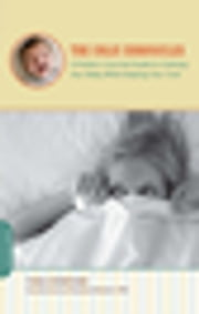 The Colic Chronicles - A Mother's Survival Guide to Calming Your Baby While Keeping Your Cool ebook by Tara Kompare