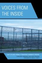 Voices from the Inside ebook by Chinyere Ogbonna,Ross Nordin