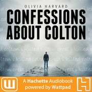 Confessions About Colton audiobook by Olivia Harvard