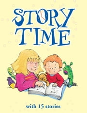 Story Time with 15 Stories - 3-5 Minute Long Fairy Tales for Children ebook by Philippa Wingate,Matthew Morgan