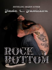 Rock Bottom ebook by Jade C. Jamison