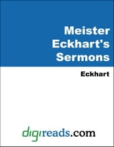 Meister Eckhart's Sermons ebook by Eckhart