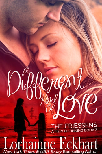 A Different Kind of Love ebook by Lorhainne Eckhart