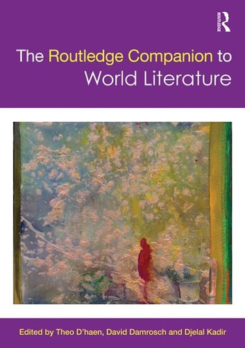 The Routledge Companion to World Literature eBook by