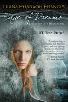 Edge of Dreams ebook by Diana Pharaoh Francis